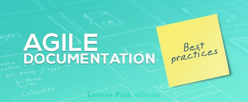 agile-documentation-software-documentation-best-practises-article-eastern-peak-blog