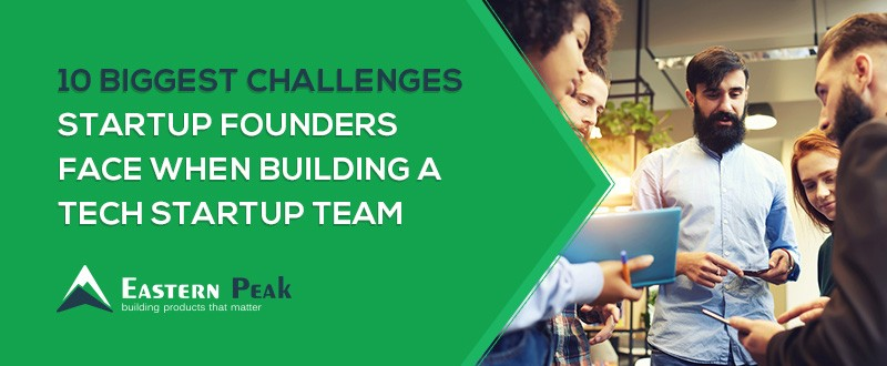 challenges-when-building-a-tech-startup-team